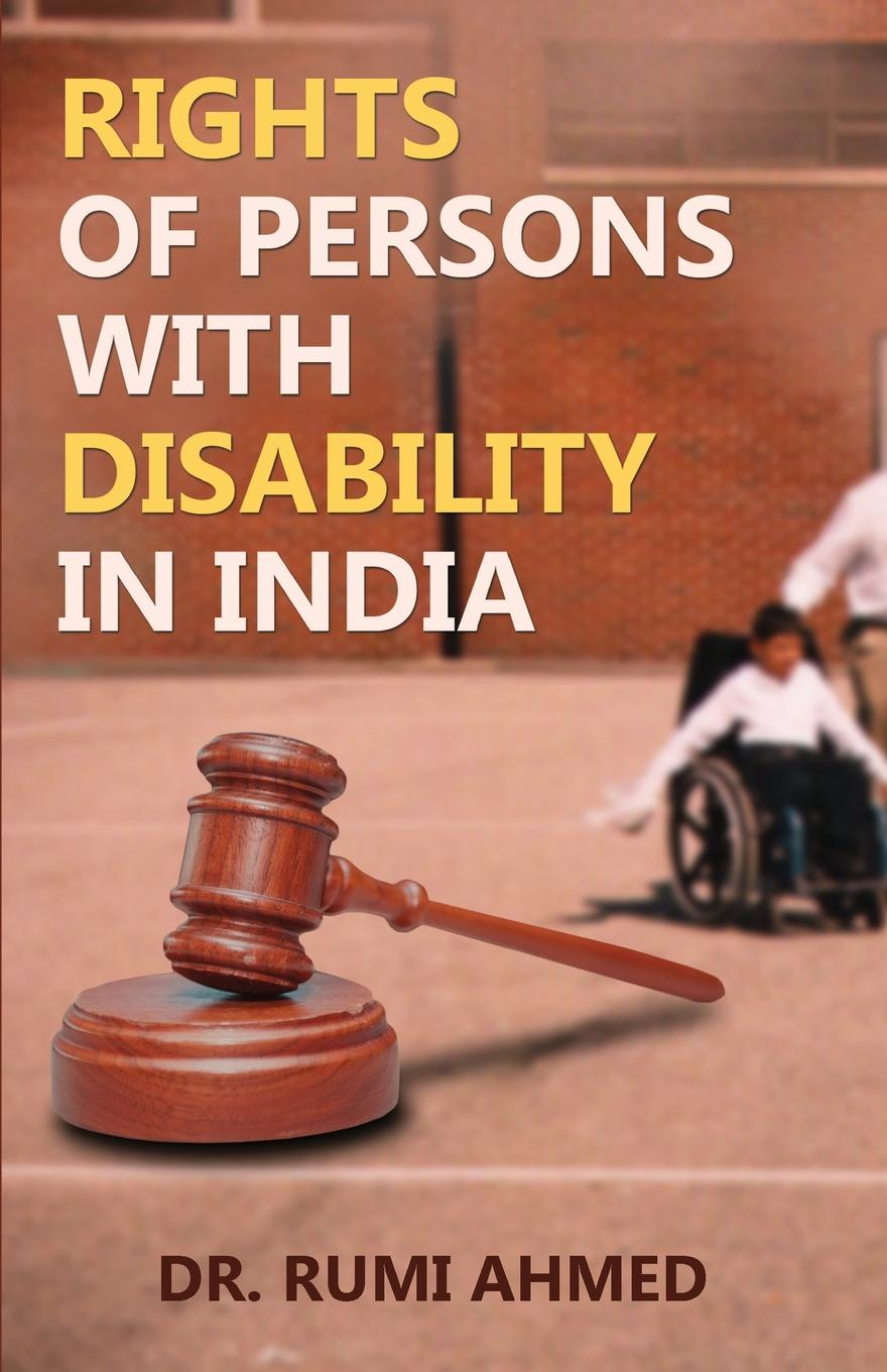 Dr. Rumi Ahmed Rights of Persons with Disability in India human rights and people with disability
