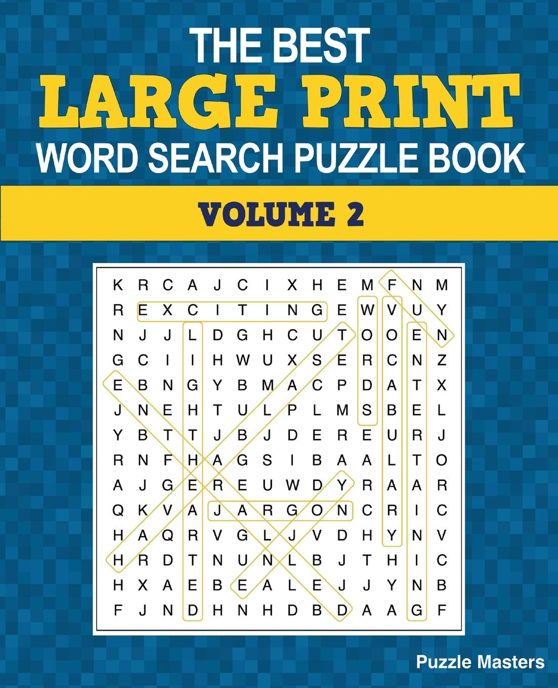 The Best Large Print Word Search Puzzle Book. A Collection of 50 Themed Word Search Puzzles; Great for Adults and for Kids. (Volume 2) wooden fun ball puzzle toy for kids wood