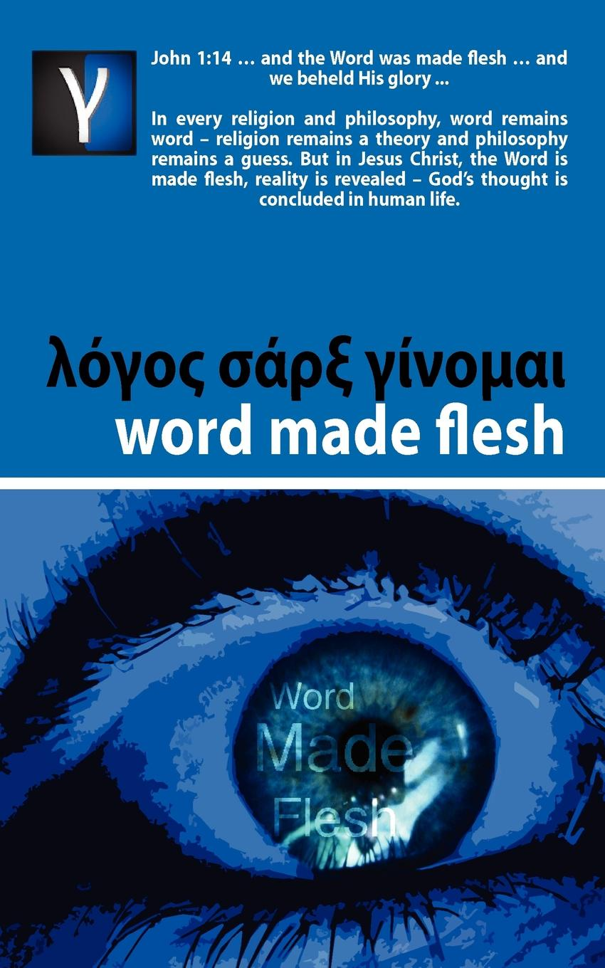 Andre Rabe Word Made Flesh - Course john moore the passion conversation understanding sparking and sustaining word of mouth marketing