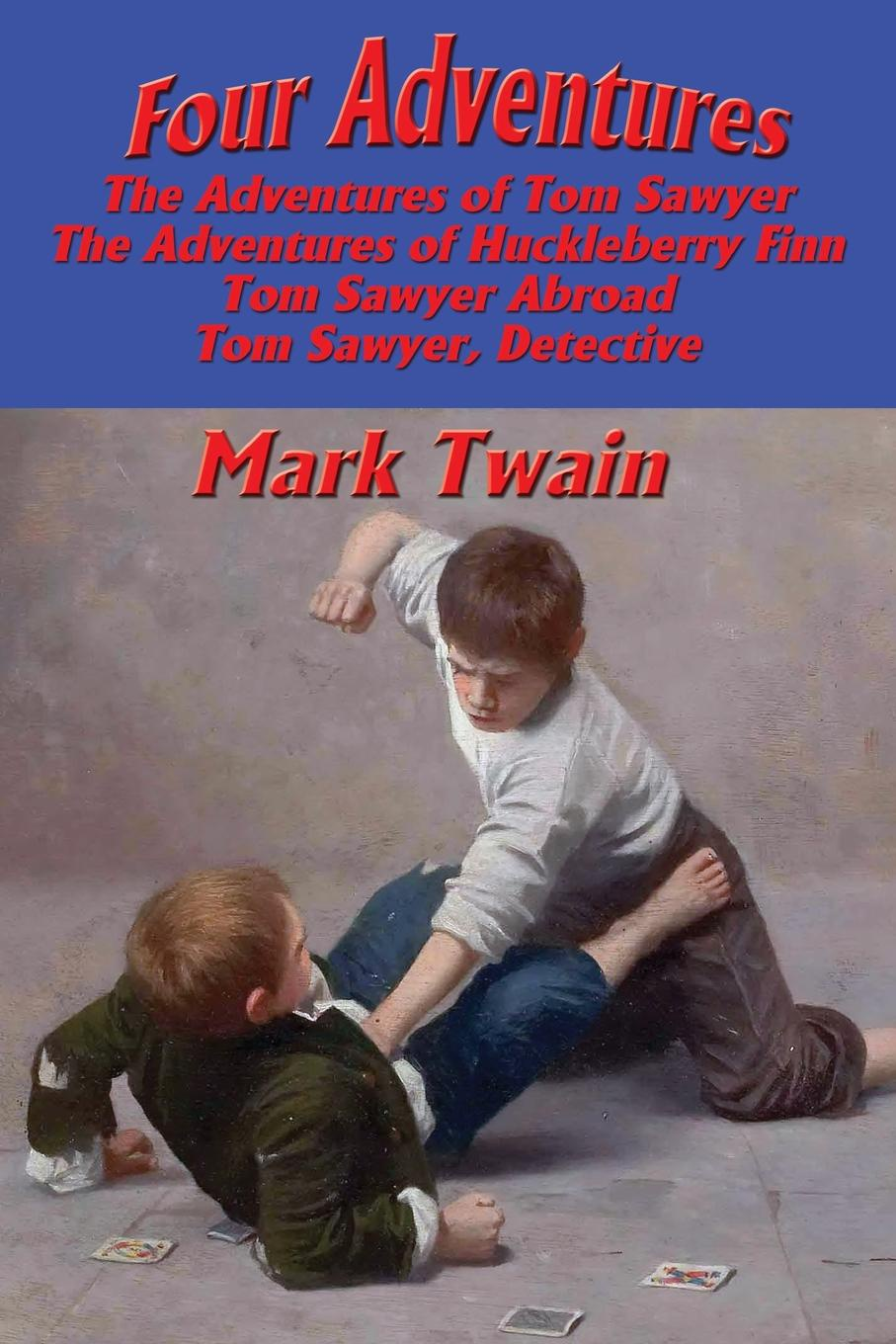 Mark Twain, Samuel Clemens Four Adventures. simpler time. Collected here in one omnibus edition are all four of the books in this series: The Adventures of Tom Sawyer, The Adventures of Huckleberry Finn, Tom Sawyer Abroad, and Tom Sawyer, Detective fantastic four by matt fraction omnibus