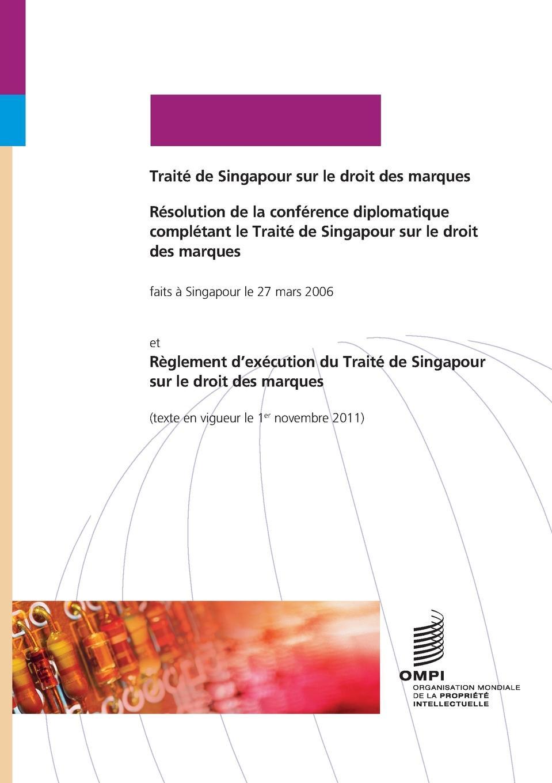 Traite de Singapour sur le droit des marques friedrich heinrich geffcken le droit international de l europe german edition