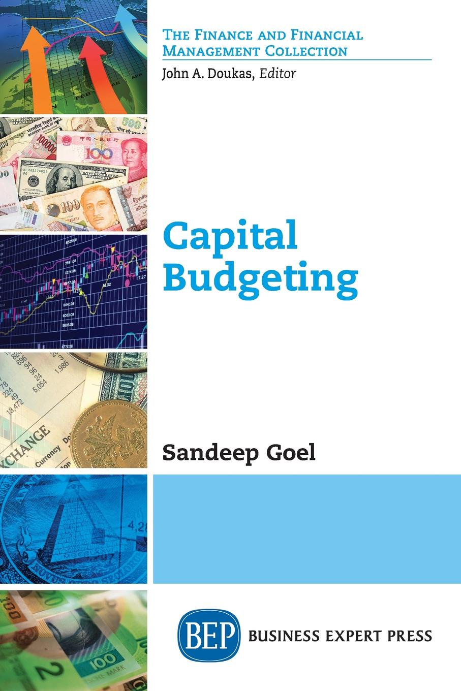 Sandeep Goel Capital Budgeting frank fabozzi j capital budgeting theory and practice
