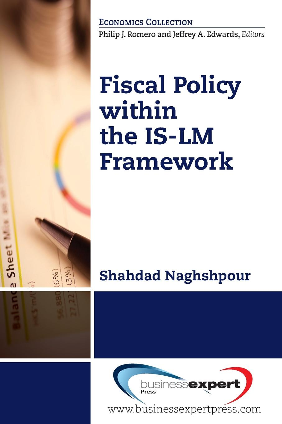 Shahdad Naghshpour Fiscal Policy Within the Is-LM Framework недорго, оригинальная цена