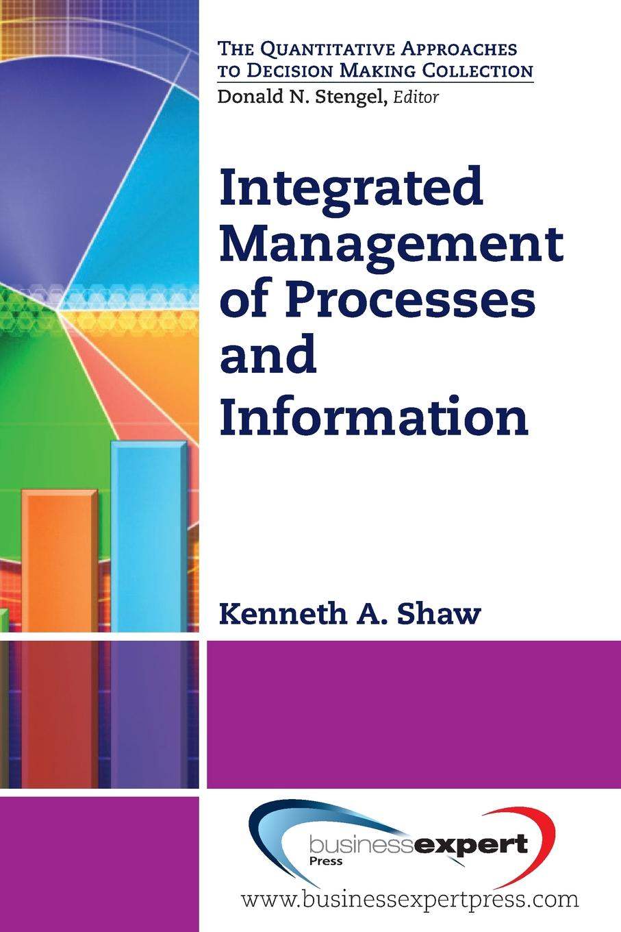 Kenneth Shaw Integrated Management of Processes and Information цена