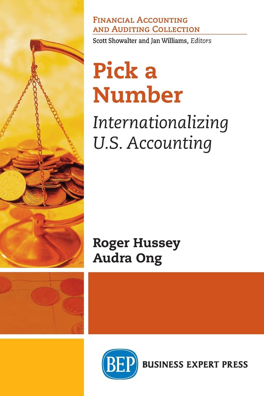 Roger Hussey, Audra Ong. Pick a Number. Internationalizing U.S. Accounting