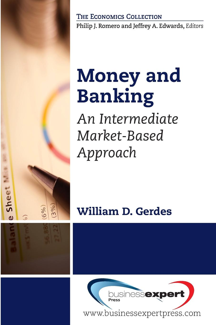 William D. Gerdes Money and Banking. An Intermediate Market-Based Approach chip poncy trade based money laundering the next frontier in international money laundering enforcement