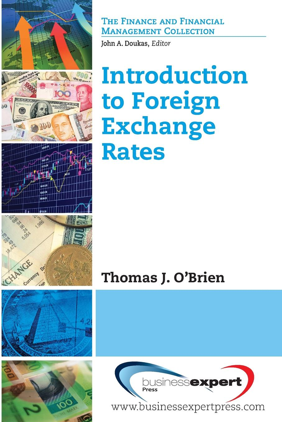 Thomas J. Obrien Introduction to Foreign Exchange Rates цена