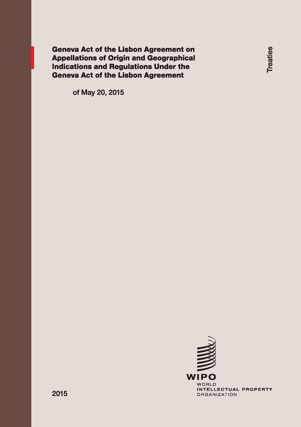 Geneva Act of the Lisbon Agreement on Appellations of Origin and Geographical Indications