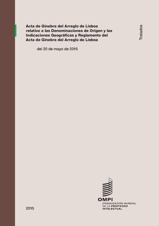 Acta de Ginebra del arreglo de Lisboa relativo a las denominaciones de origen y las indicaciones geograficas q mucius scævola codigo civil vol 10 comentado y concordado extensamente con arreglo a la nueva edicion oficial servidumbres servidumbres legales servidumbres voluntaries del registro de la propiedad classic reprint