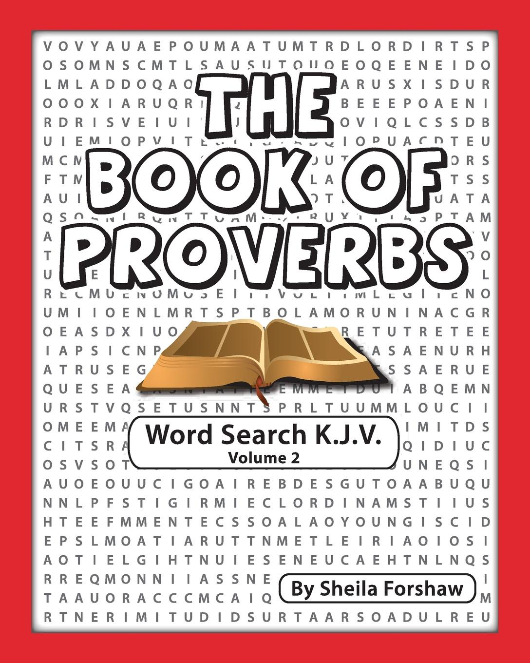 Sheila Forshaw The Book Of Proverbs Word Search K.J.V. Volume 2 the search warrant