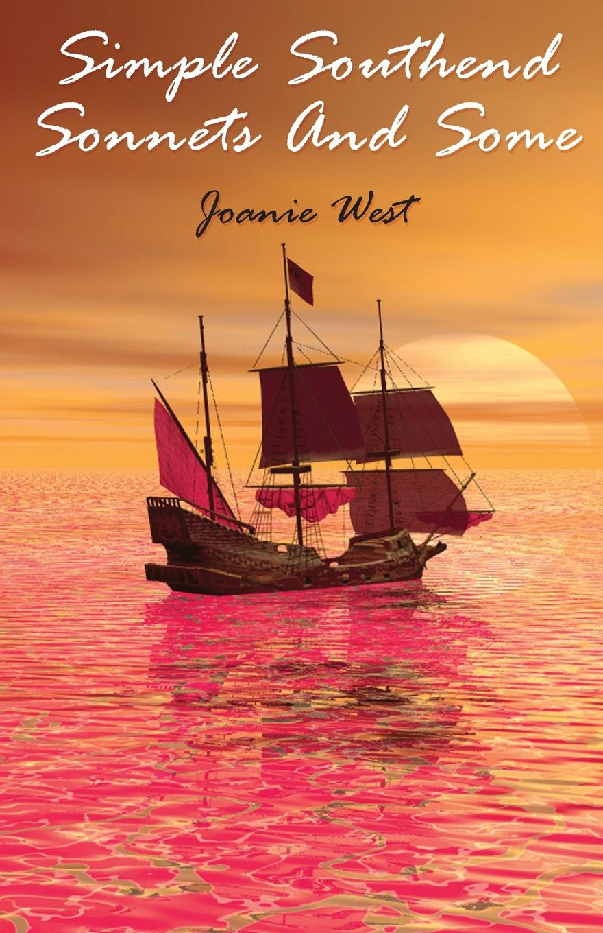 Joanie West Simple Southend Sonnets And Some
