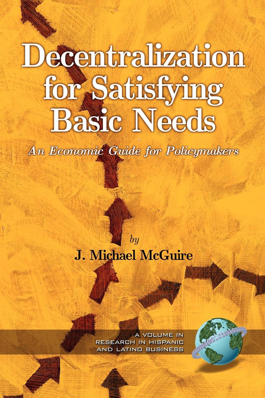J. Michael McGuire, Michael J. McGuire Decentralization for Satisfying Basic Needs. An Economic Guide for Policy Makers (PB) michael archer d the forex chartist companion a visual approach to technical analysis