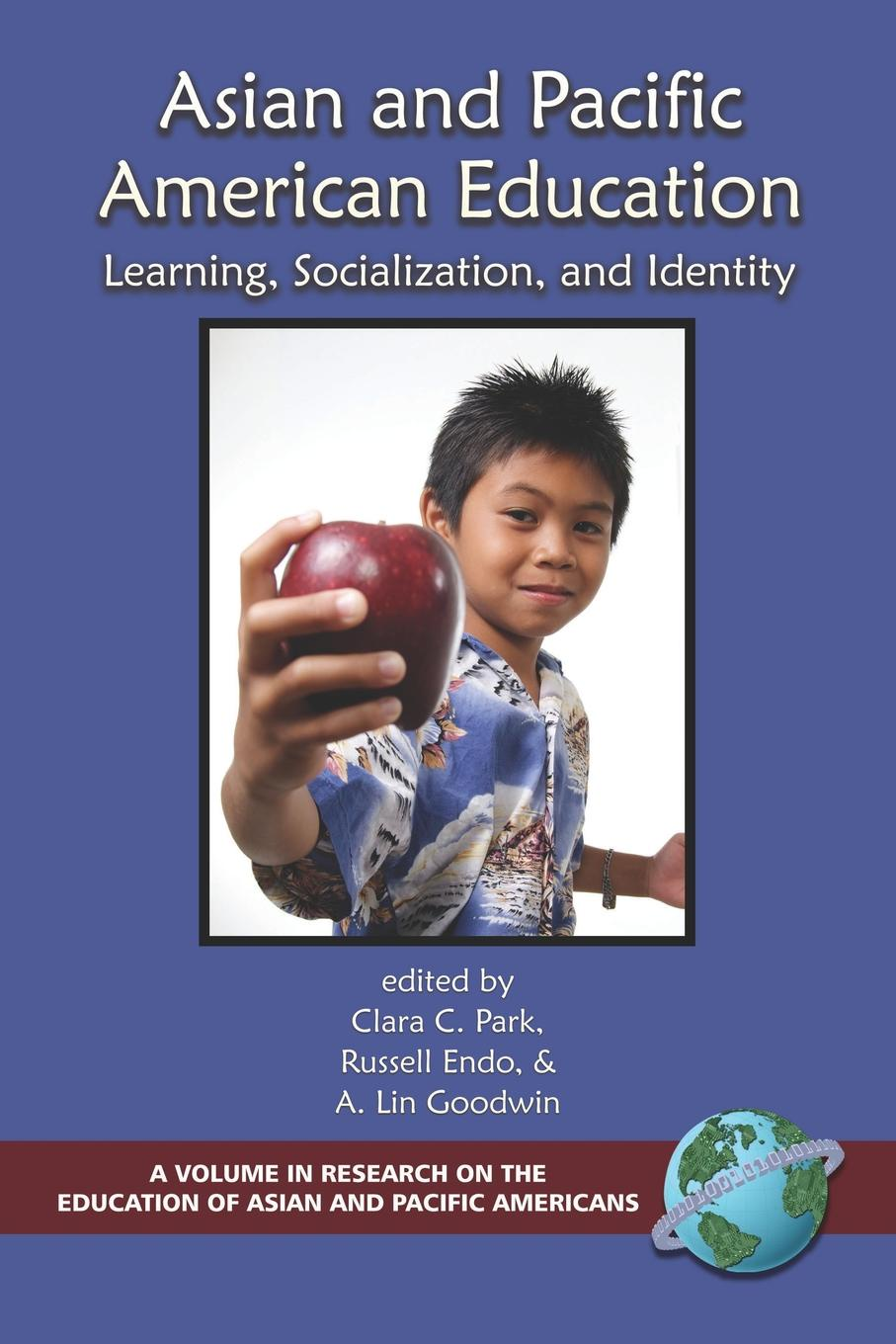Фото - Asian and Pacific American Education. Learning, Socialization and Identity (PB) educating asian americans achievement schooling and identities