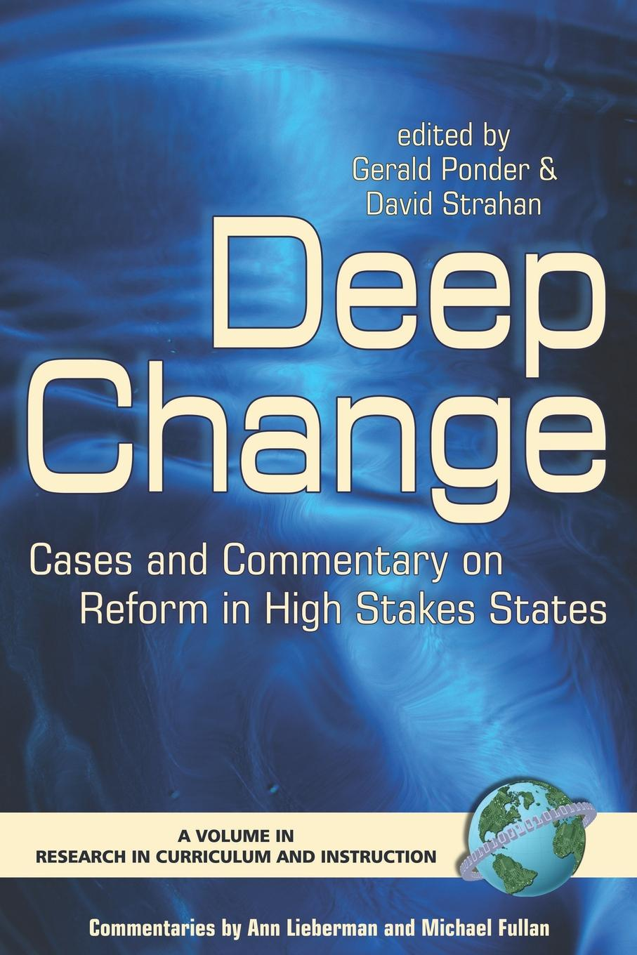 Deep Change. Cases and Commentary on Reform in High Stakes States (PB) mohammad salehi validation of a high stakes test
