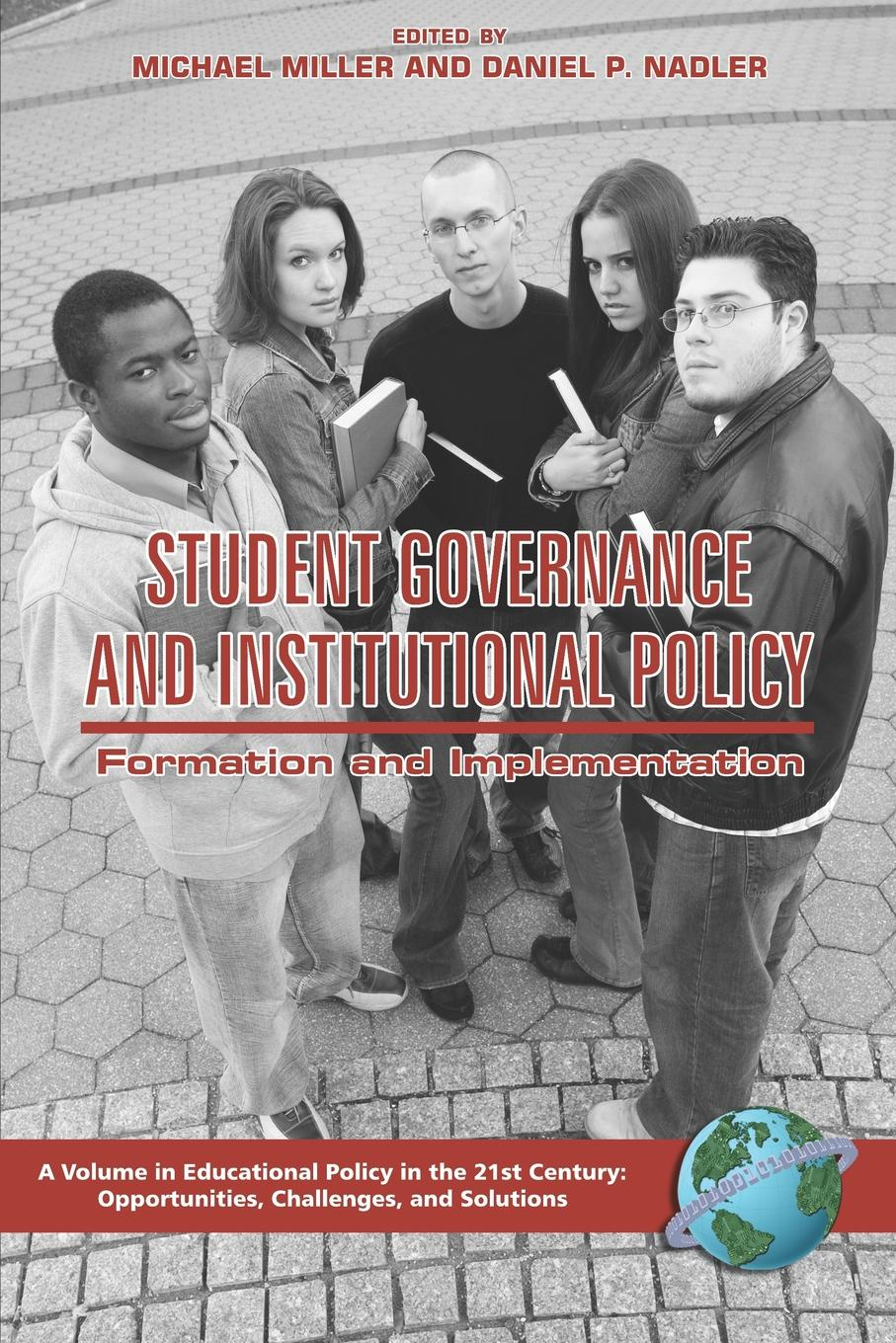 Student Governance and Institutional Policy. Formation and Implementation (PB) недорго, оригинальная цена