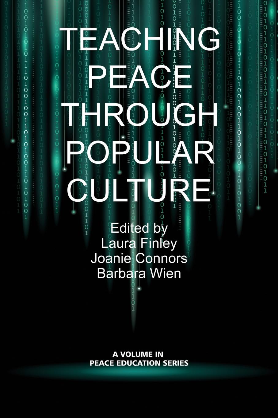 Teaching Peace Through Popular Culture an interpretive analysis of selected peace activists