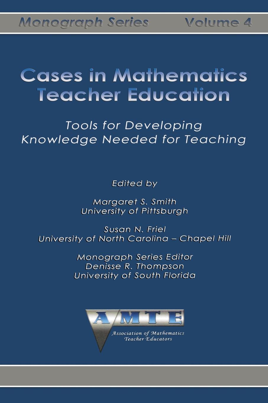 Cases in Mathematics Teacher Education. Tools for Developing Knowledge Needed for Teaching ayoub kafyulilo practical use of ict in science and mathematics teachers training at duce