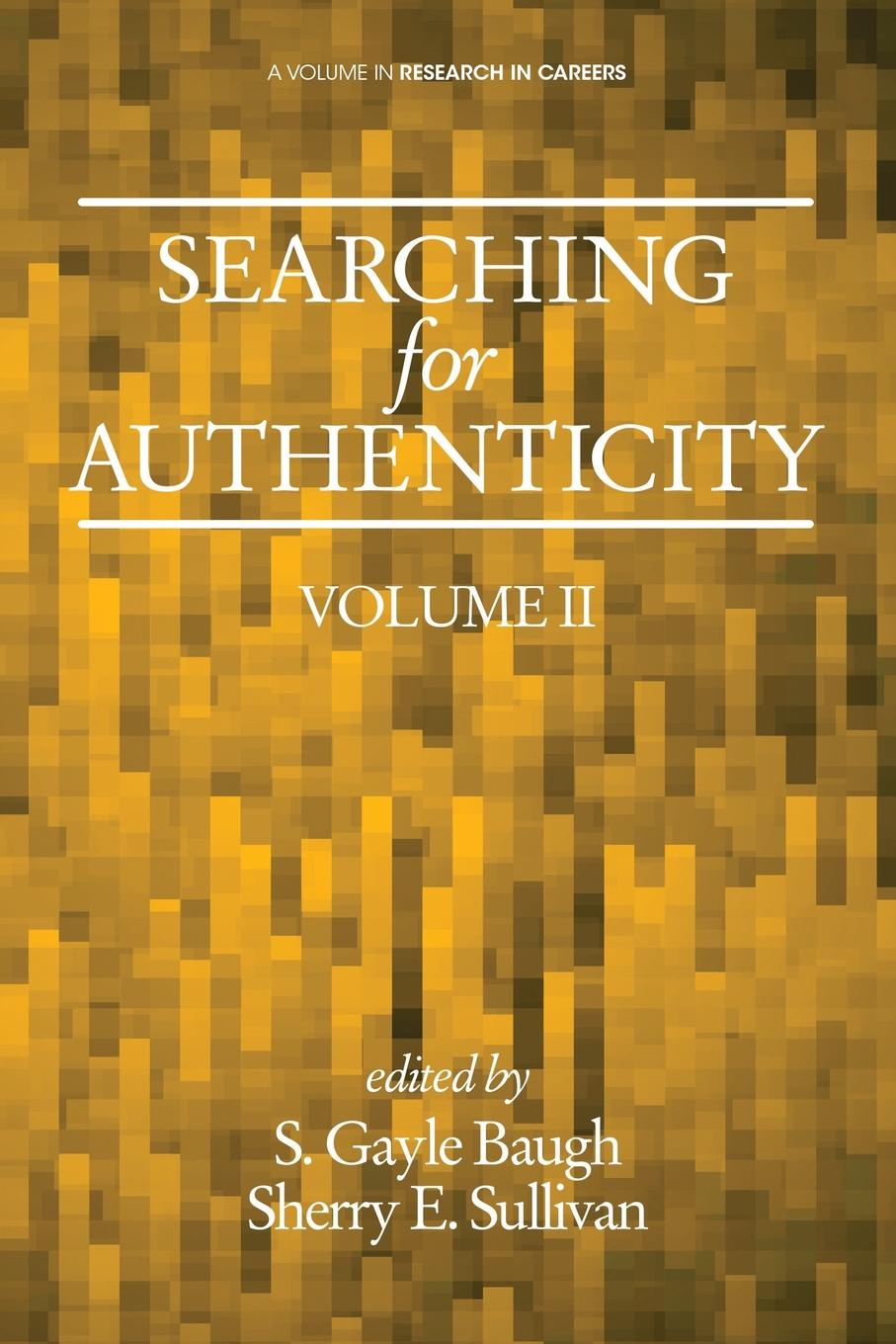 Фото - Searching for Authenticity karissa thacker the art of authenticity tools to become an authentic leader and your best self