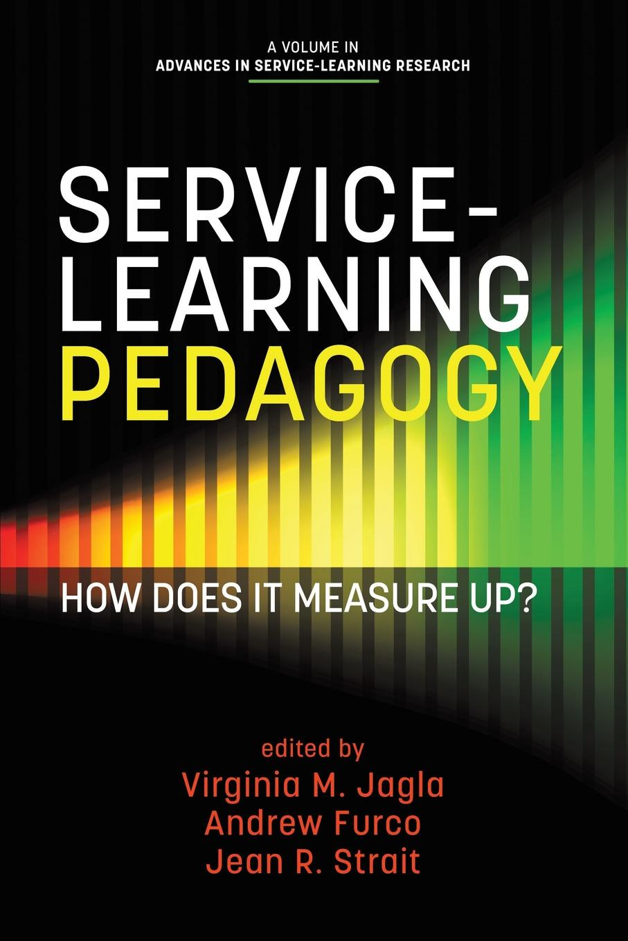 купить Service-Learning Pedagogy. How Does It Measure Up. онлайн