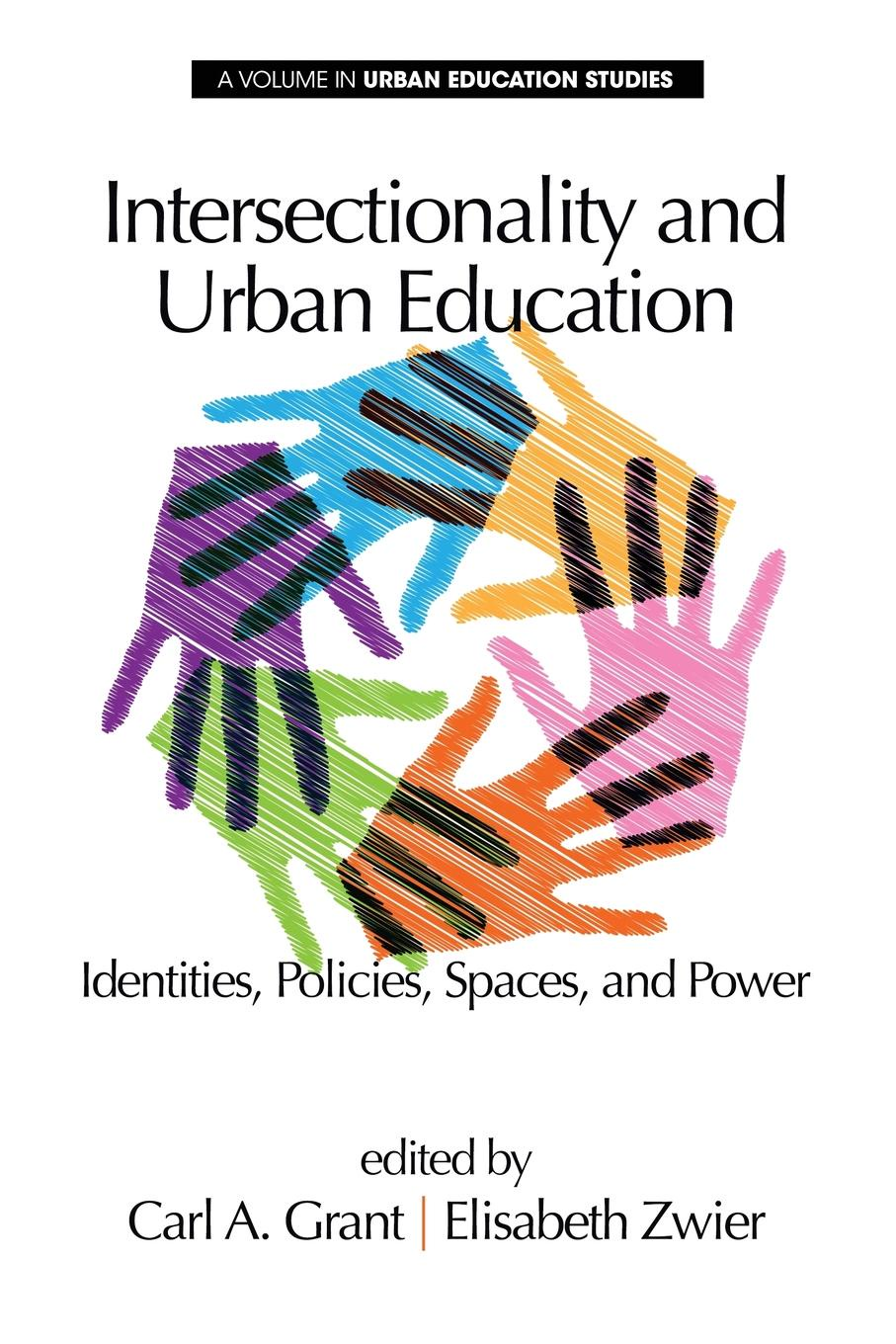 Intersectionality and Urban Education. Identities, Policies, Spaces . Power недорго, оригинальная цена