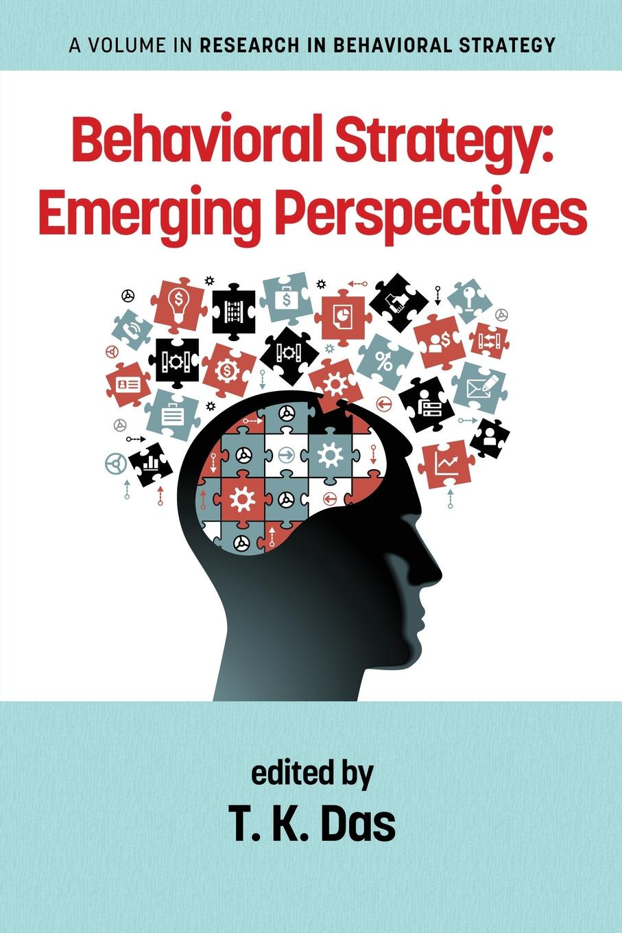 Behavioral Strategy. Emerging Perspectives ming li shiu quality strategy for research and development