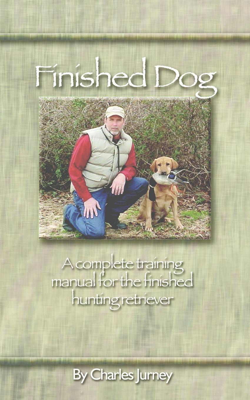 Charles Jurney Finished Dog. A complete training manual for the finished hunting retriever vintage flat collar fit and flare skater dress