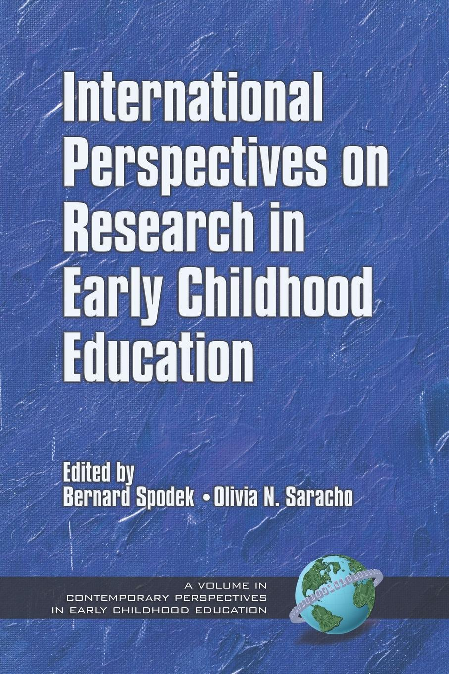 International Perspectives on Research in Early Childhood Education (PB) contemporary perspectives on science and technology in early childhood education pb