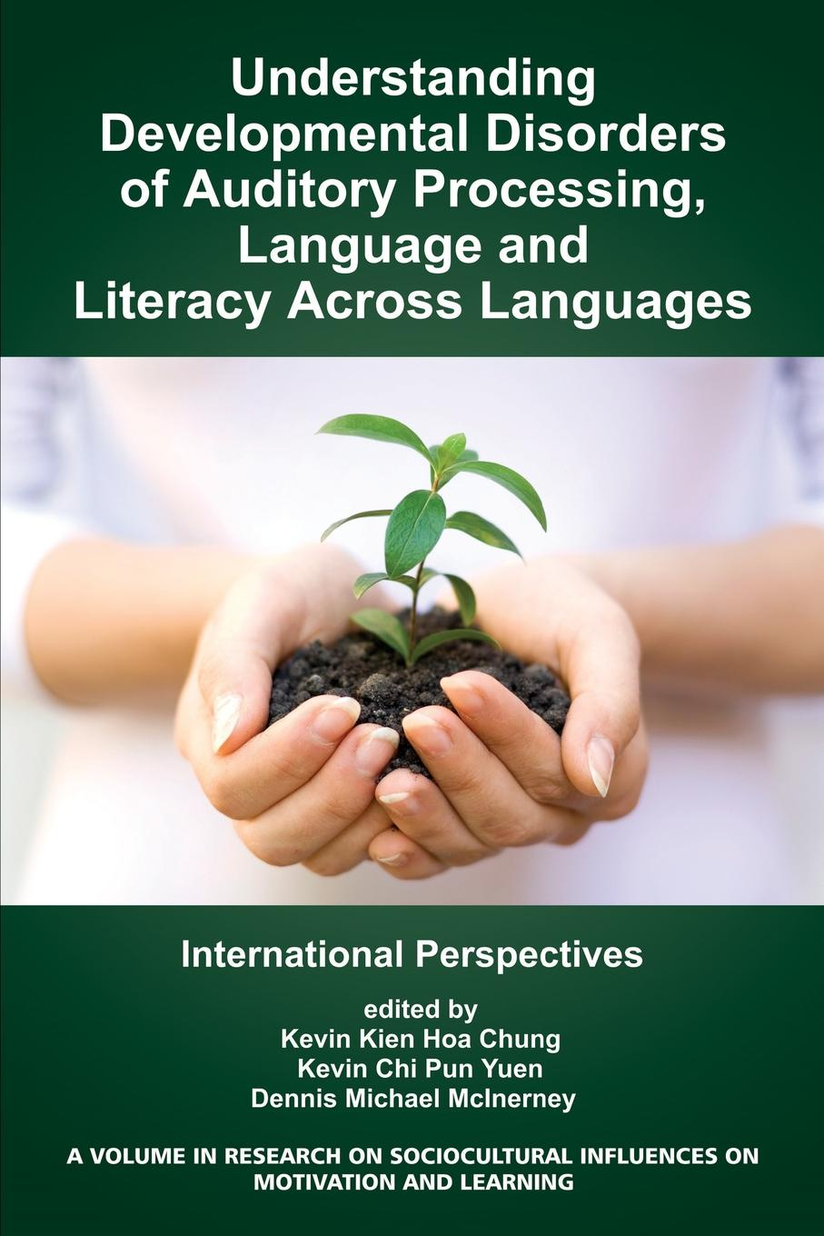 Understanding Developmental Disorders of Auditory Processing, Language and Literacy Across Languages. International Perspectives hulme charles developmental disorders of language learning and cognition