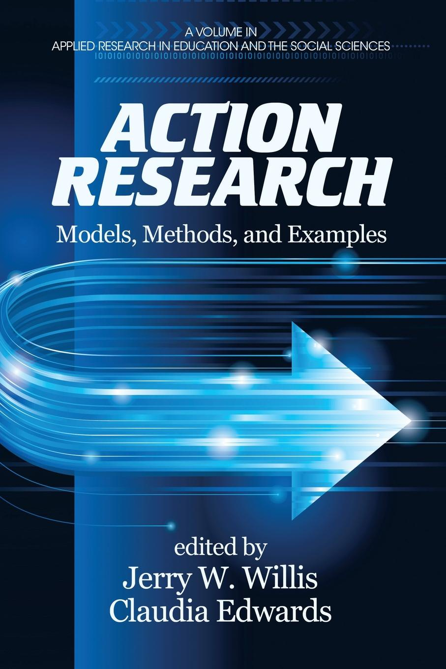 Action Research. Models, Methods, and Examples motivation and action