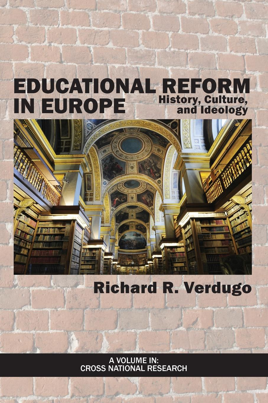 Educational Reform in Europe. History, Culture, and Ideology aid effectiveness policy and reform
