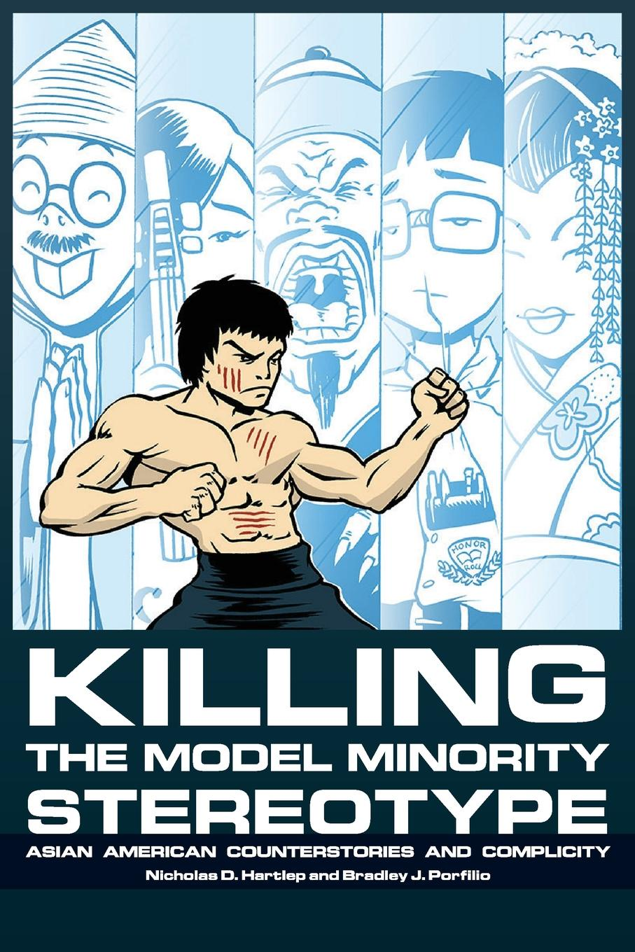 Killing the Model Minority Stereotype. Asian American Counterstories and Complicity copycat killing