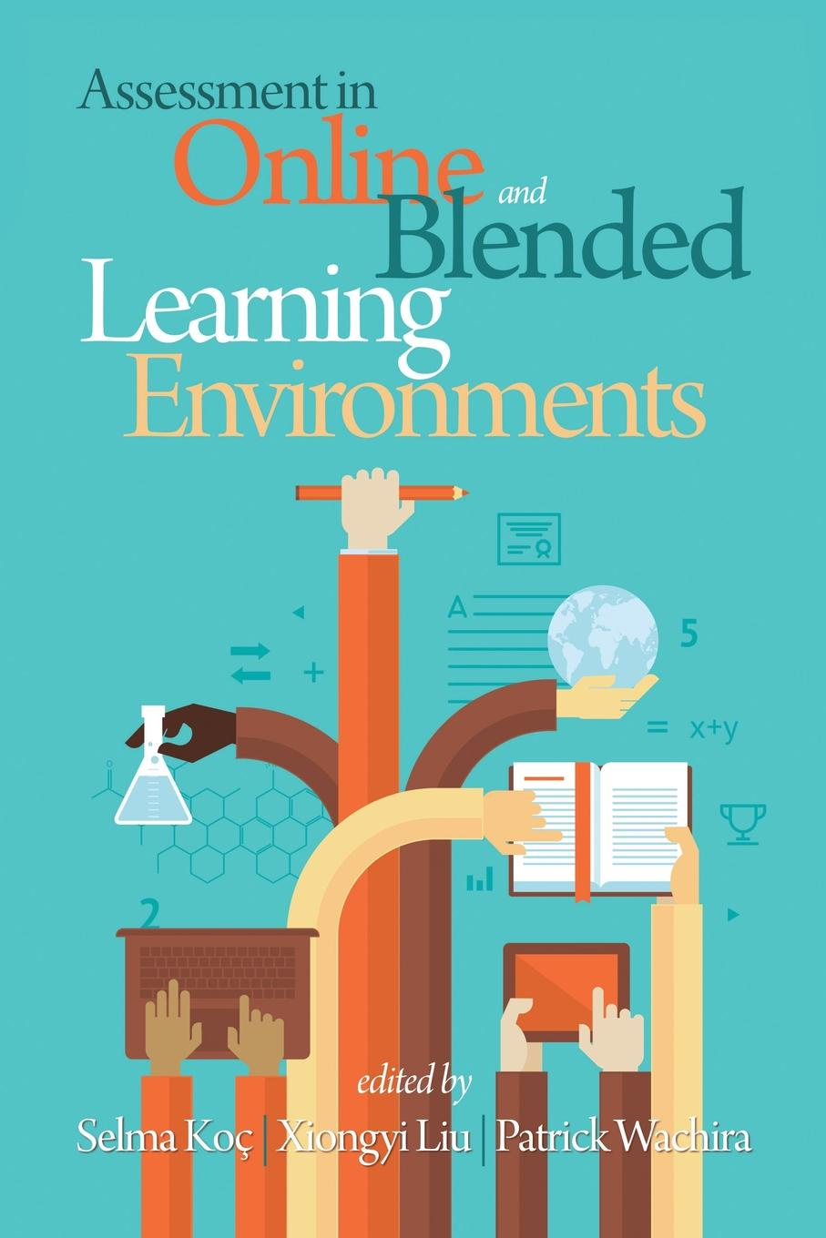 Assessment in Online and Blended Learning Environments patti shank the online learning idea book proven ways to enhance technology based and blended learning