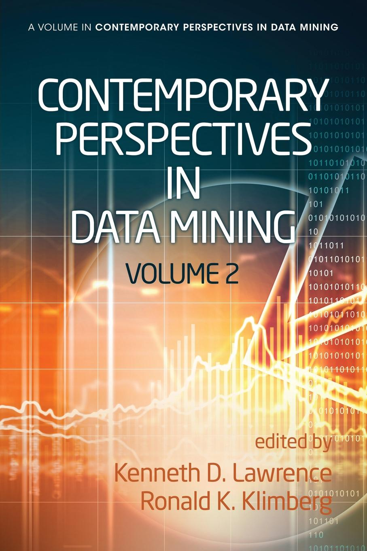 Contemporary Perspectives in Data Mining, Volume 2 tsiptsis konstantinos k data mining techniques in crm inside customer segmentation