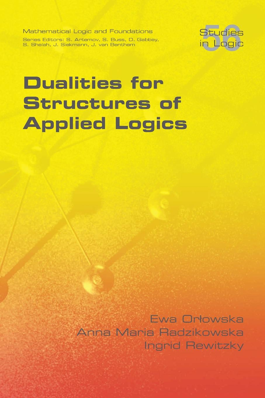 Ewa Orlowska, Anna Maria Radzikowska, Ingid Rewitzky Dualities for Structures of Applied Logics discrete quartic and quintic spline interpolation