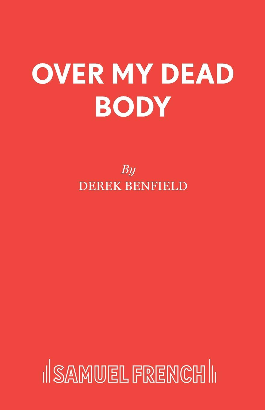 Derek Benfield Over My Dead Body mary burton the unexpected wife
