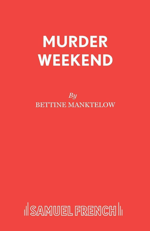 Bettine Manktelow Murder Weekend бюстгальтер mystery oup s