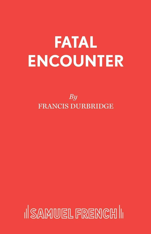 Francis Durbridge Fatal Encounter joanna fulford the laird s captive wife