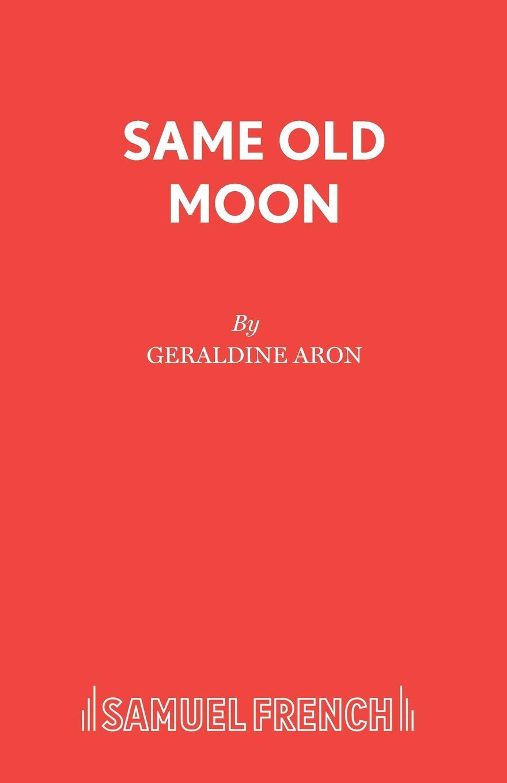 Geraldine Aron Same Old Moon brenda novak shooting the moon