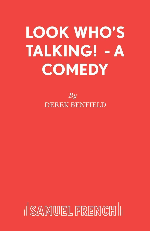 Derek Benfield Look Who.s Talking. - A Comedy derek benfield over my dead body