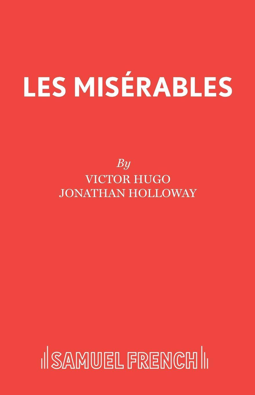 Victor Hugo Les Miserables hugo victor les miserables classics dlx