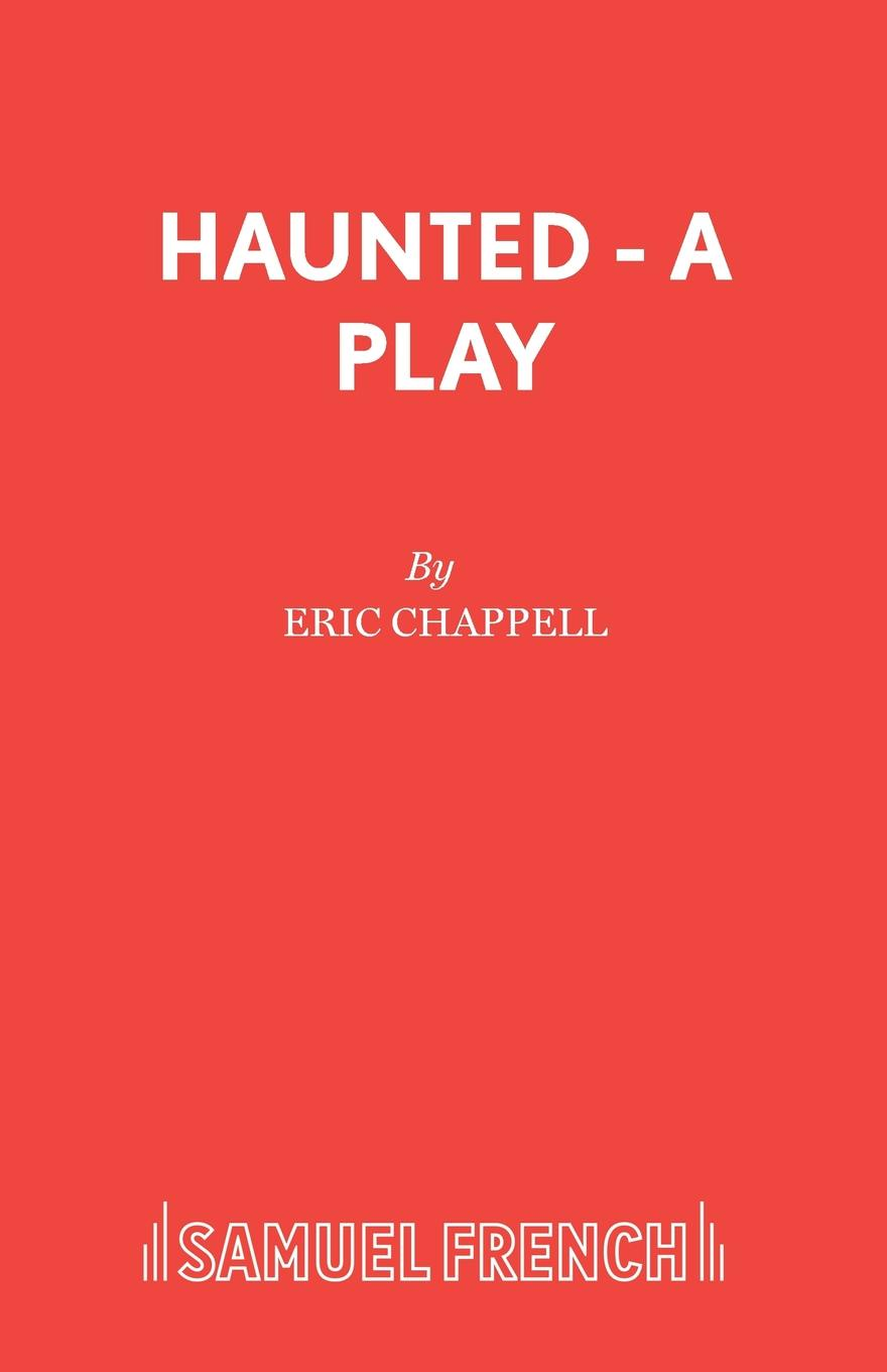 Eric Chappell Haunted - A Play nigel