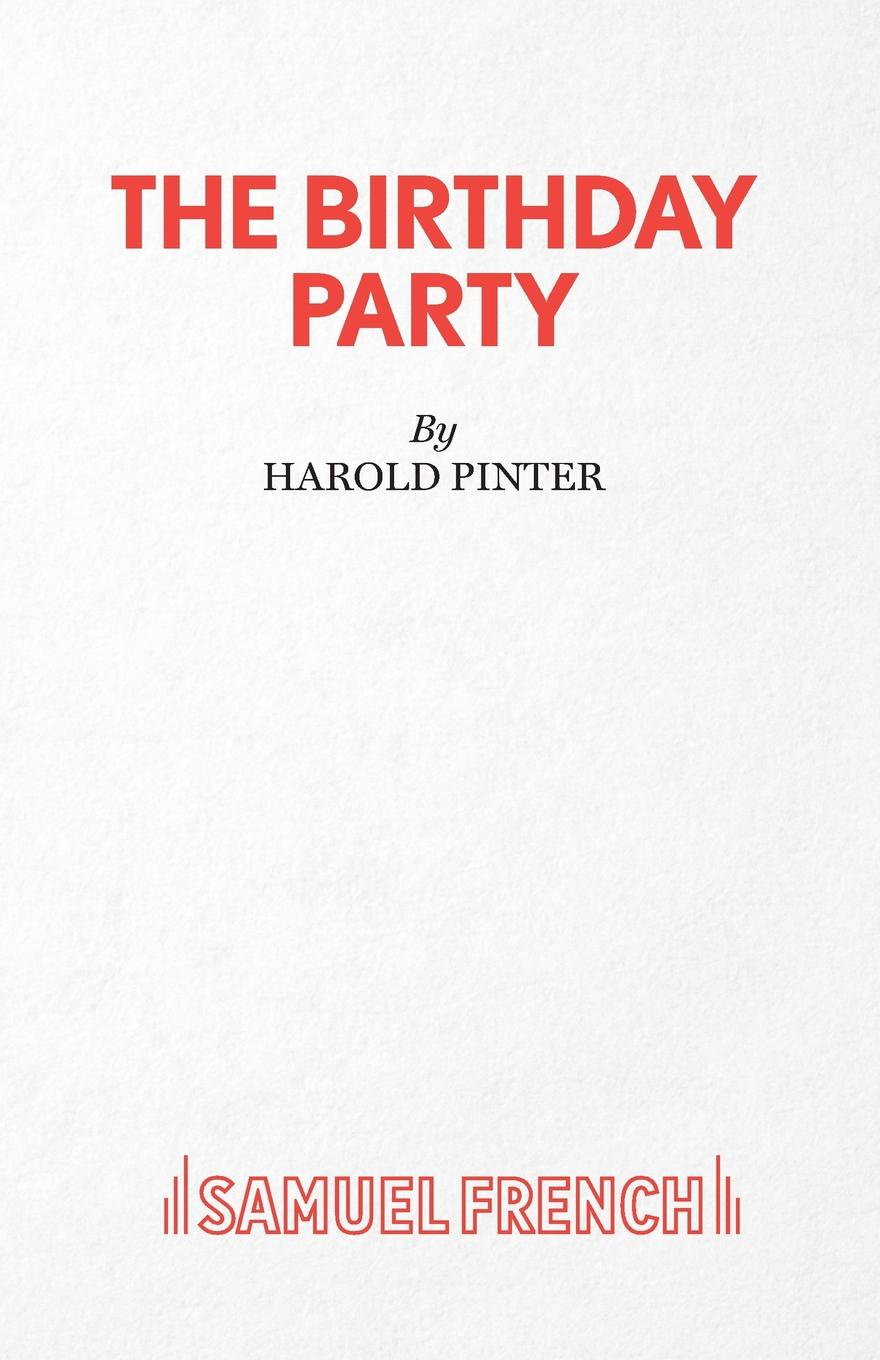 Harold Pinter The Birthday Party - A Play