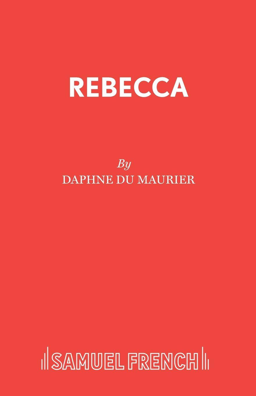 Daphne du Maurier Rebecca manderley forever the life of daphne du maurier