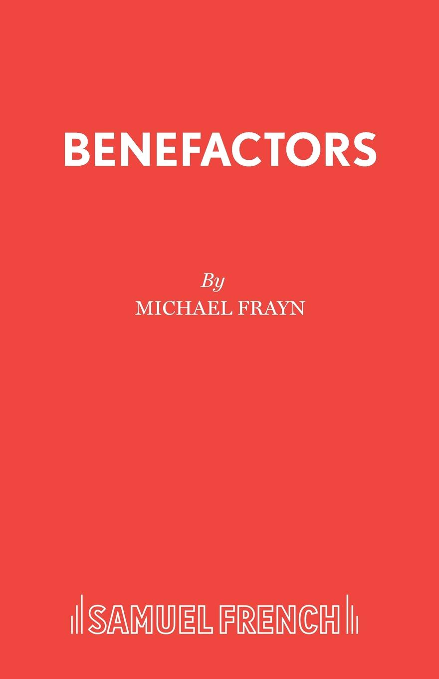 Michael Frayn Benefactors michael frayn noises off a play