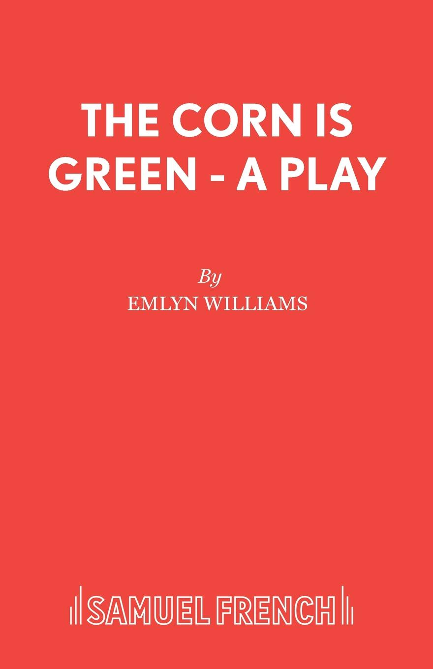 Emlyn Williams The Corn is Green - A Play sarah morgan the midwife s child
