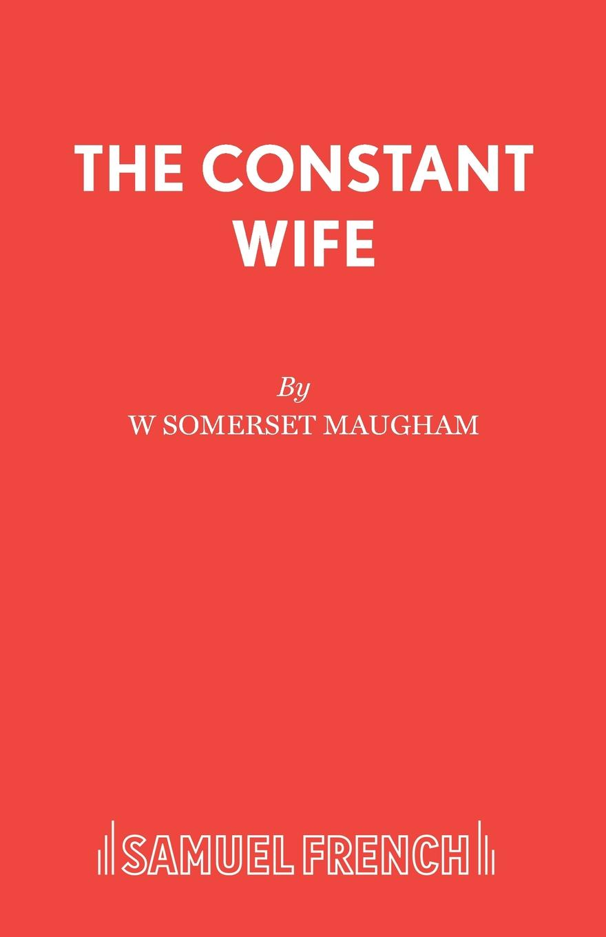 W Somerset Maugham The Constant Wife