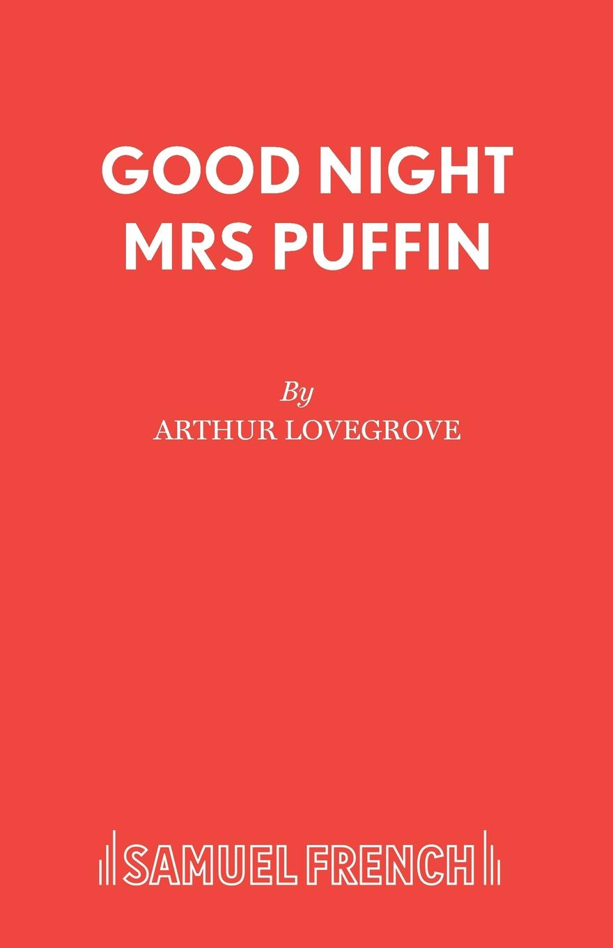 Arthur Lovegrove Good Night Mrs Puffin цена
