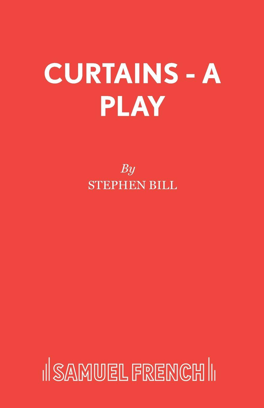 Stephen Bill Curtains - A Play rosy cole a house not made with hands