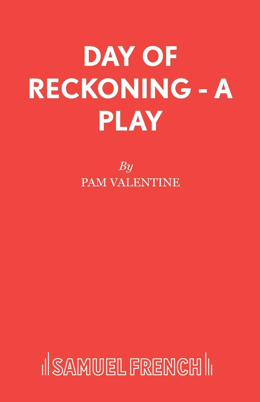 Pam Valentine Day of Reckoning - A Play pentagram pentagram day of reckoning
