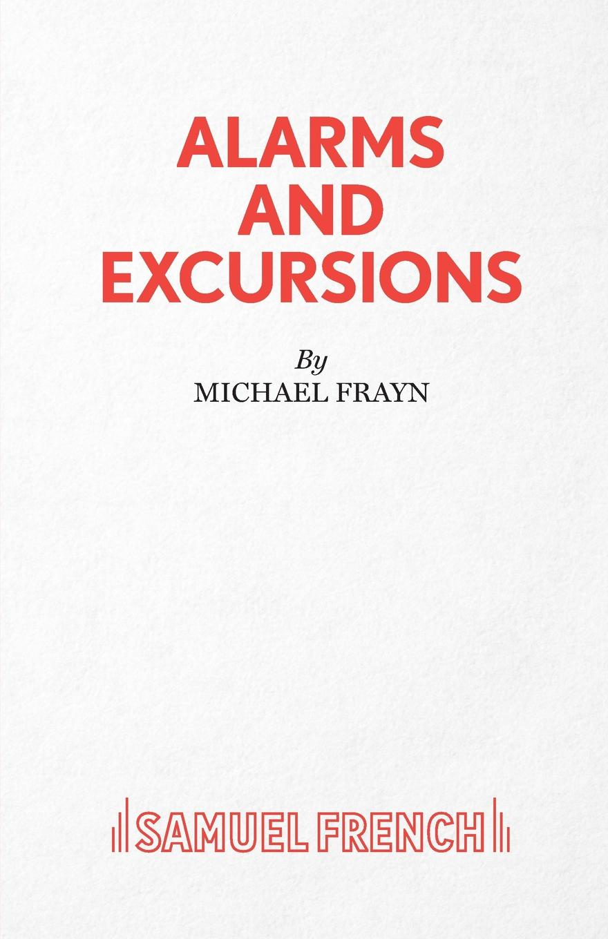 Michael Frayn Alarms and Excursions michael frayn noises off a play